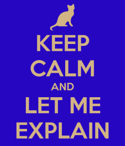 keep-calm-and-let-me-explain-6