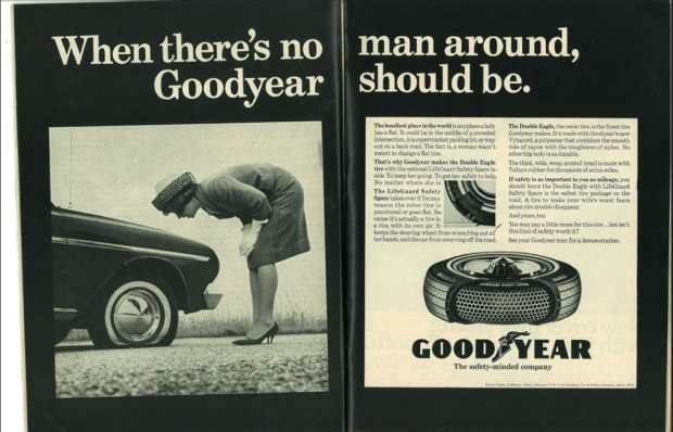 """1964. """"The fact is, a woman wasn't meant to change a flat tire."""" Right..."""